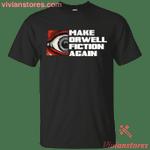 Make Orwell Fiction Again Eye T-Shirt-Vivianstores