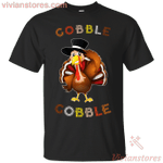 Turkey Gobble Gobble Thanksgiving T-shirt-Vivianstores
