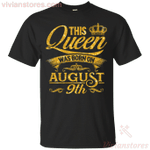 This Queen Was Born In August 9th T-Shirt-Vivianstores