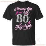 February Queen Over 80 & Fabulous 80 Years Old T-Shirt