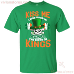 Kiss Me I Was Born In December St Patrick's Day T-Shirt LT12