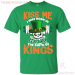 Kiss Me I Was Born In February St Patrick's Day T-Shirt LT12