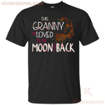 This Granny Is Loved To The Moon And Back T-Shirt