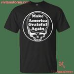 Make America Grateful Again T-Shirt Mixed Grateful Dead Skull Tee