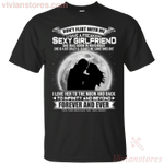 Don't Flirt With Me I Have An Awesome November Sexy Girlfriend T-Shirt