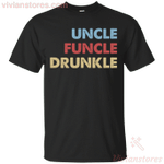 Funcle Uncle Funcle Drunkle Funny Gift T-Shirt