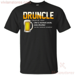Druncle Funny Drunk Drinking Uncle Funny Gift T-Shirt