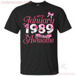 Since January 1989 Born To Be Awesome T-Shirt