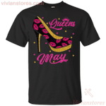 Queens Are Born In May Kisses T-Shirt