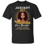 January Black Girl She Slays She Prays She Beautiful T-Shirt