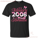Since January 2008 Born To Be Awesome T-Shirt