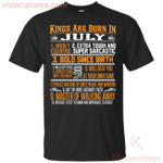 Kings Are Born In July - July Birthday T-Shirt