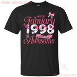 Since January 1998 Born To Be Awesome T-Shirt
