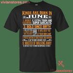 Kings Are Born In June - June Birthday T-Shirt