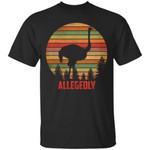 Vintage Allegedly Ostrich T-Shirt Funny For Letterkenny Fan