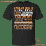 Kings Are Born In January - January Birthday T-Shirt