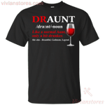 Draunt Funny Drunk T-Shirt Drinking Aunt Wine Lover