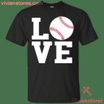 Love Baseball Gift Men Women Baseball Lovers T-Shirt