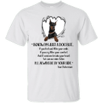 I Know I'm Just Your Doberman Funny Dog Lover T-Shirt
