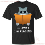 Go Away I'm Reading - Cute Cat Reading Book Lover T-Shirt