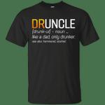 Druncle Like A Dad Only Drunker Funny T-Shirt