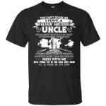 You Can't Scare Me Tee I Have A Freakin' Awesome Uncle T-Shirt