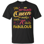This September Queen Makes Over 70 Looks Fabulous 70th Birthday T-Shirt