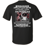 Don't Touch My Spoiled Wife Born In March Birthday Shirt For Husband