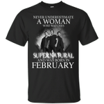 Never Underestimate A February Woman Who Watches To Supernatural T-Shirt