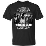 Never Underestimate A January Woman Who Watches Walking Dead T-Shirt