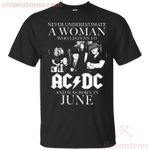 Never Underestimate A June Woman Who Listens AC/DC T-Shirt