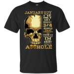 January Guy Skull - I'm Either Angry Sarcastic T-Shirt