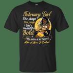 February Girl She Slays She Prays She's Beautiful T-Shirt