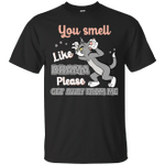Tom Cat You Smell Like Drama Please Get Away From Me Funny T-Shirt-Vivianstores