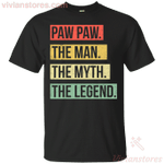 Paw Paw Mens Funny The Man The Myth The Legend T-Shirt