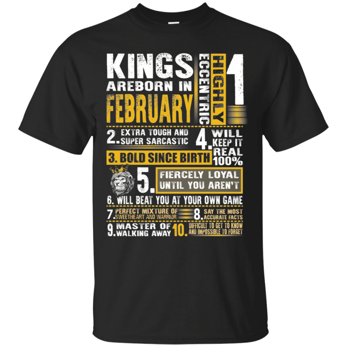 Kings Are Born In February Birthday Gift T-Shirt