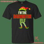 I'm The Badminton Elf Matching Family Group Xmas T-Shirt