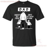 Dad - Daughter's Best Friend, Son's Best Partner In Crime T-Shirt