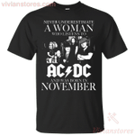 Never Underestimate A November Woman Who Listens AC/DC T-Shirt
