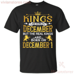 The Real Kings Are Born On December 1 T-Shirt