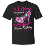 Diamond Queen Was Born In August T-Shirt Happy Birthday To Me