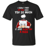 InuYasha I Didn't Fart My Ass Likes You So Much T-Shirt-Vivianstores