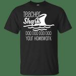 Funny Teacher Shark Doo Doo Doo Your Homework T-Shirt