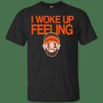 I Woke Up Feeling Funny T-Shirt-Vivianstores