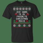 Die Hard Is My Favorite Christmas Movie Ugly Xmas T-Shirt-Vivianstores