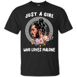 Just A Girl Who Loves Malone T-Shirt-Vivianstores