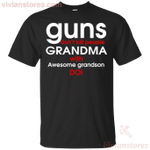 Guns Don't Kill People Grandma With Awesome Grandson Do T-Shirt