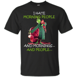Funny Grinch I Hate Morning People And Mornings And People T-Shirt-Vivianstores