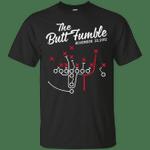 The Butt Fumble November 22, 2012 T-Shirt-Vivianstores