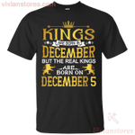 The Real Kings Are Born On December 5 T-Shirt-Vivianstores